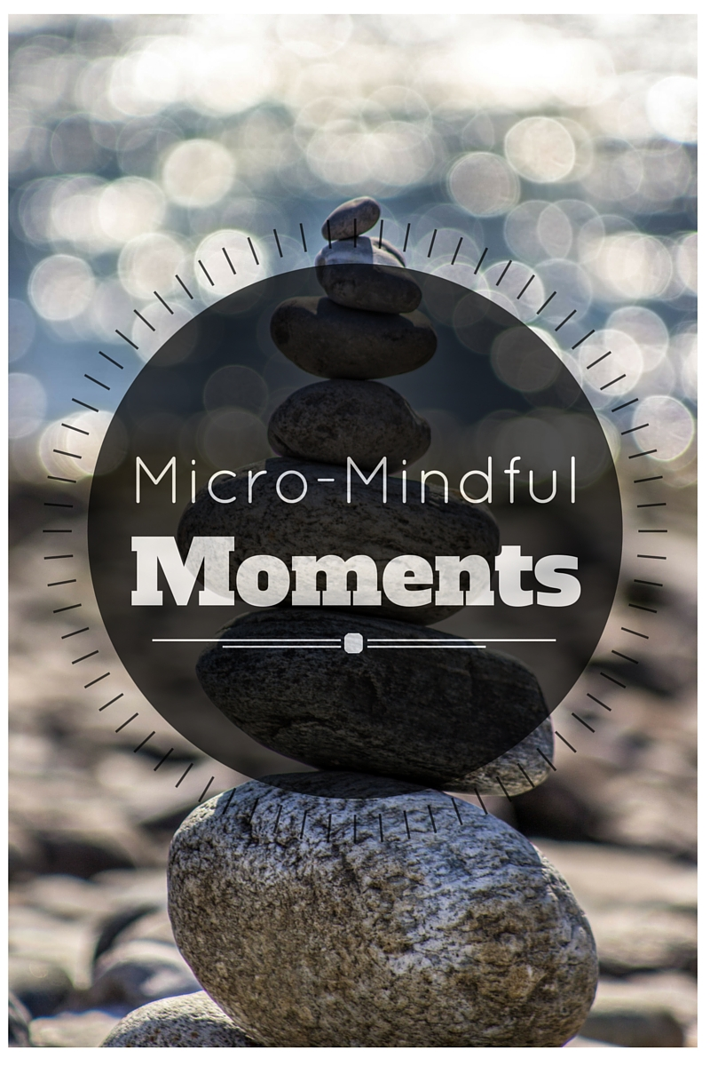 Micro-Mindful Moments