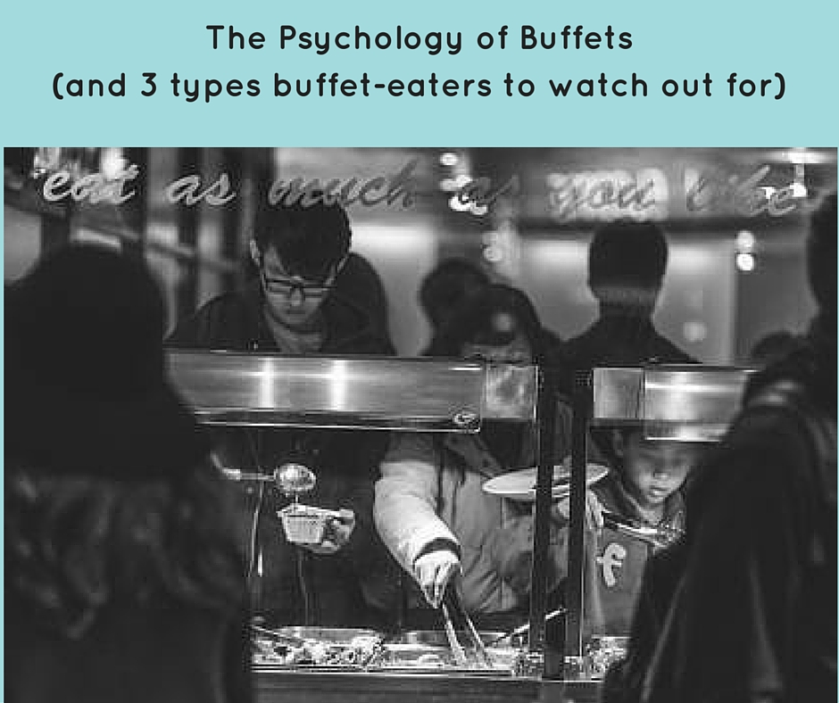 Buffet Psychology