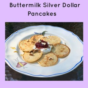 Buttermilk Silver dollar pancakes