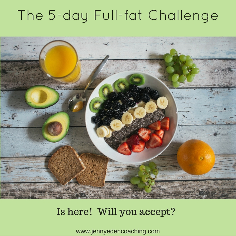 the-5-day-full-fat-challenge-1