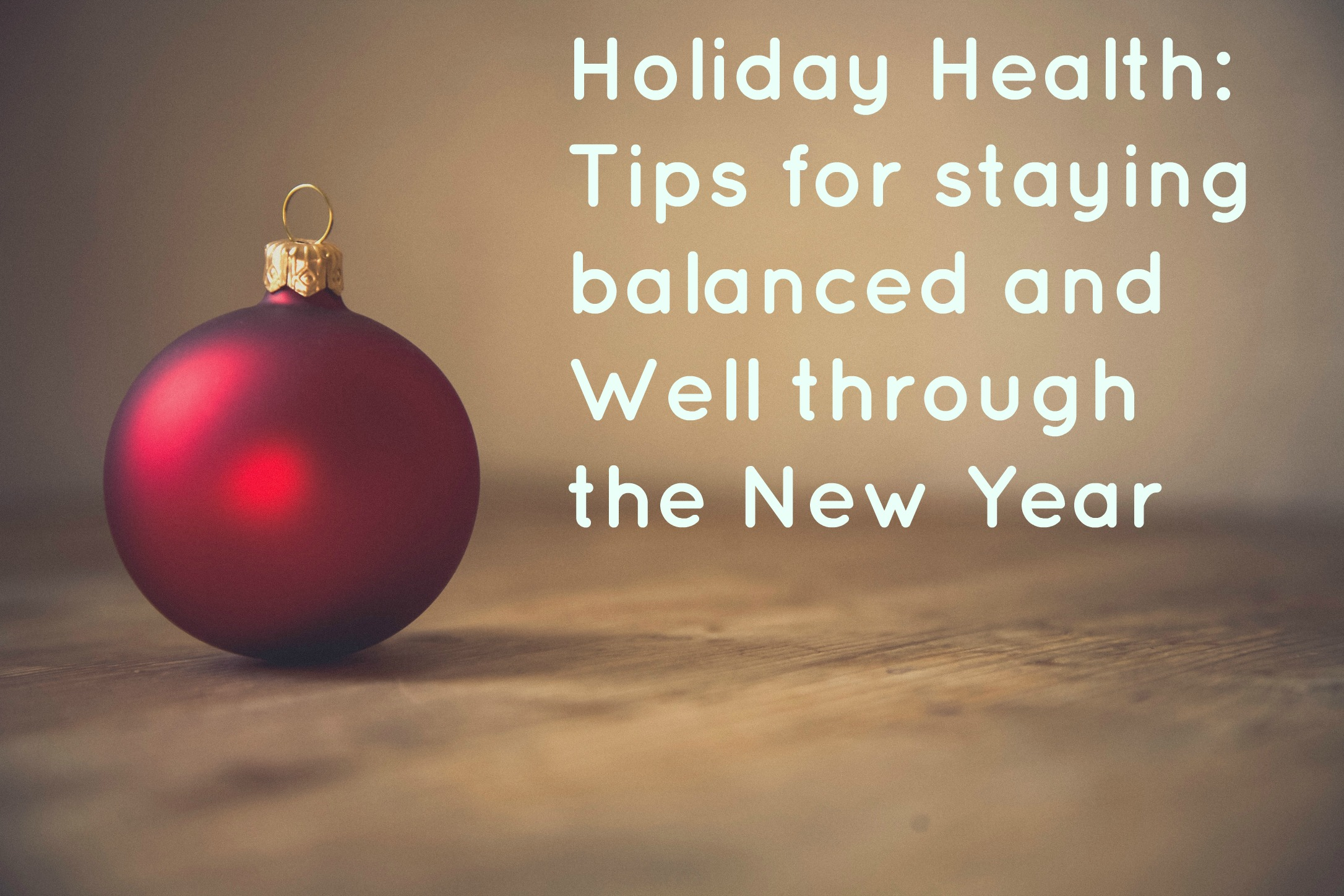 Holiday Health Tips