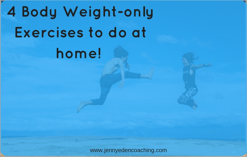 body Weight only exercises