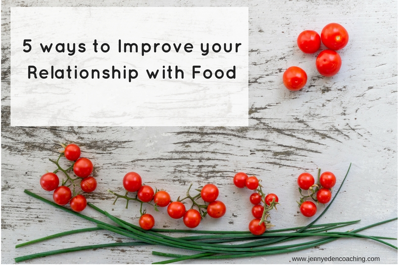 Improve your relationship with food!