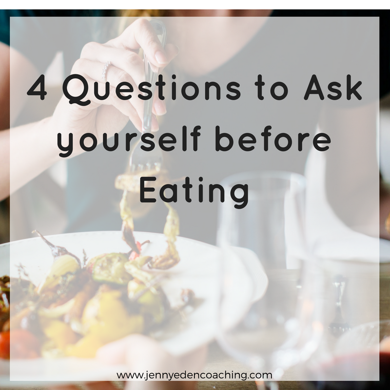 4 questions to ask yourself before eating