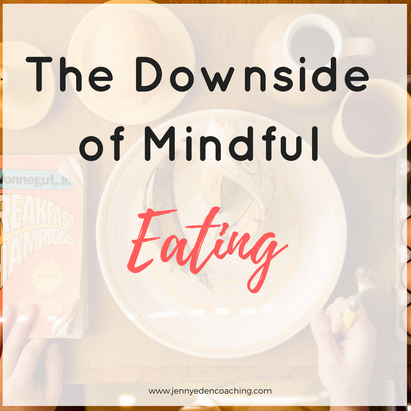 Mindful eating downsides